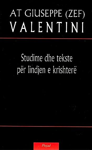 At Zef Valentini - Studime dhe tekste per lindjen e krishtere
