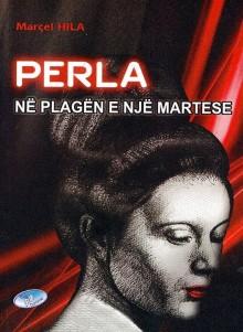 Marcel Hila - Perla në Plagën e nji Martes