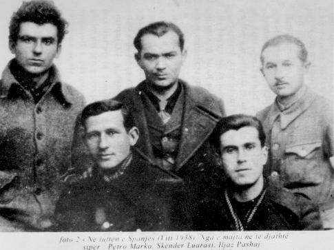 Petro Marko, Skënder Luarasi, Iliaz Pasha, Mehmet Shehu, luftëtarë të Spanjësj