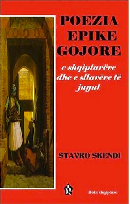 Stavro Skendi - Poezia Epike Gojore