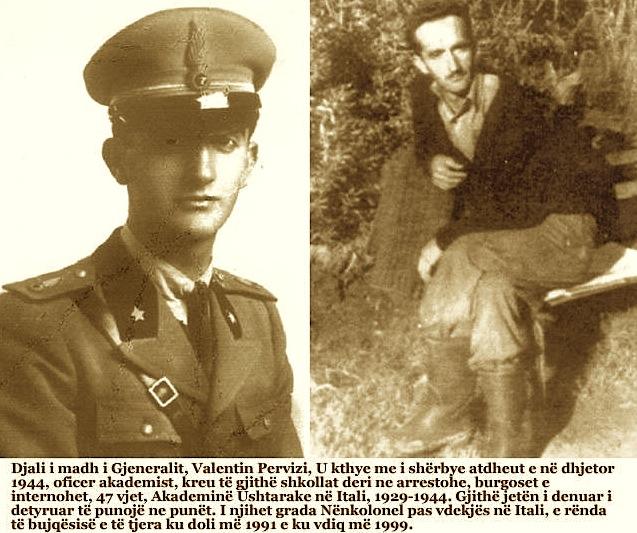 Valentin Pervizi ushtarak dhe mbas 45 vitesh interrnim
