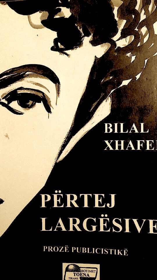 Bilal Xhaferri - Përtej Largësive