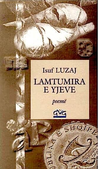 Isuf Luzaj - Vallja e Yjeve - Poemë