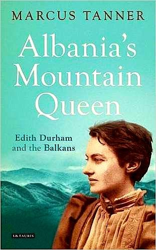 Edith Durham - Mbretëresha e Maleve  Shqiptare