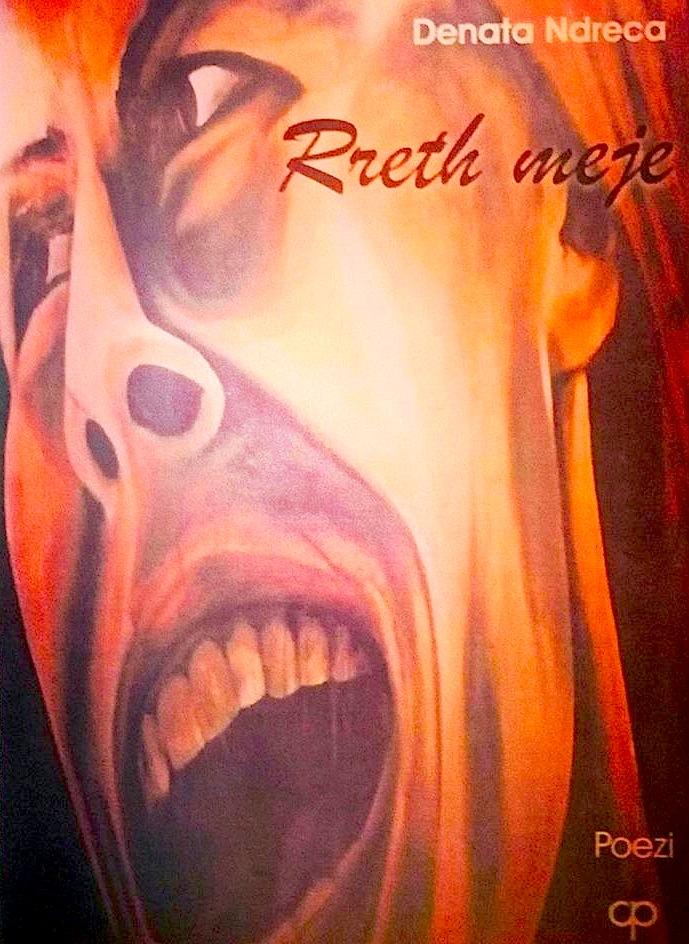 Denata Ndreca - Rreth Meje - Poezi 2003
