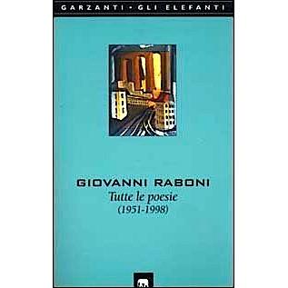 "Raboni - ""Tutte le poesie"" Garzanti Editore - 2000"