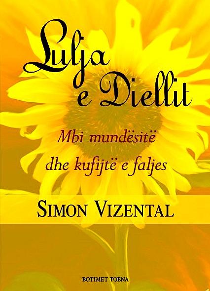 """Lulja e Diellit"" Simon Vizental"