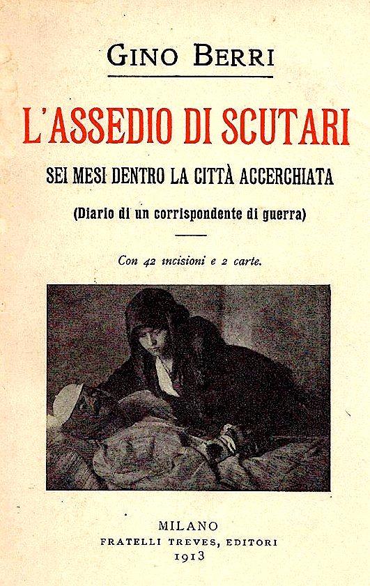 Gino Berri - Assedio di Scutari (Rrethimi i Shkodrës)