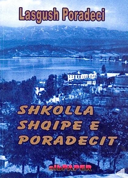 Lasgush Poradeci - Shkolla Shqipe e Poradecit
