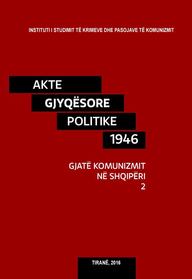 ISKK, Tiranë 2016 - Akte gjyqësore Politike gjatë komunizmit në Shqipër
