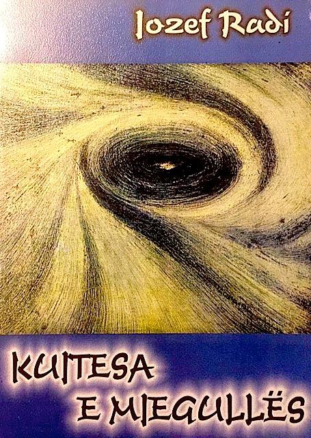 Jozef Radi - Kujtesa e Mjegulles (2000)