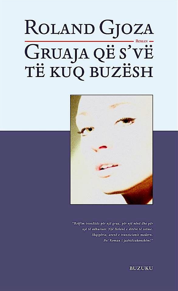 Roland Gjoza - Gruaja që vinte të kuq buzësh (Buzuku)