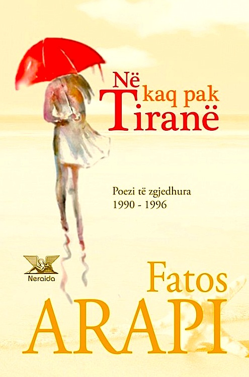 Fatos Arapi - Në kaq pak Tiranë
