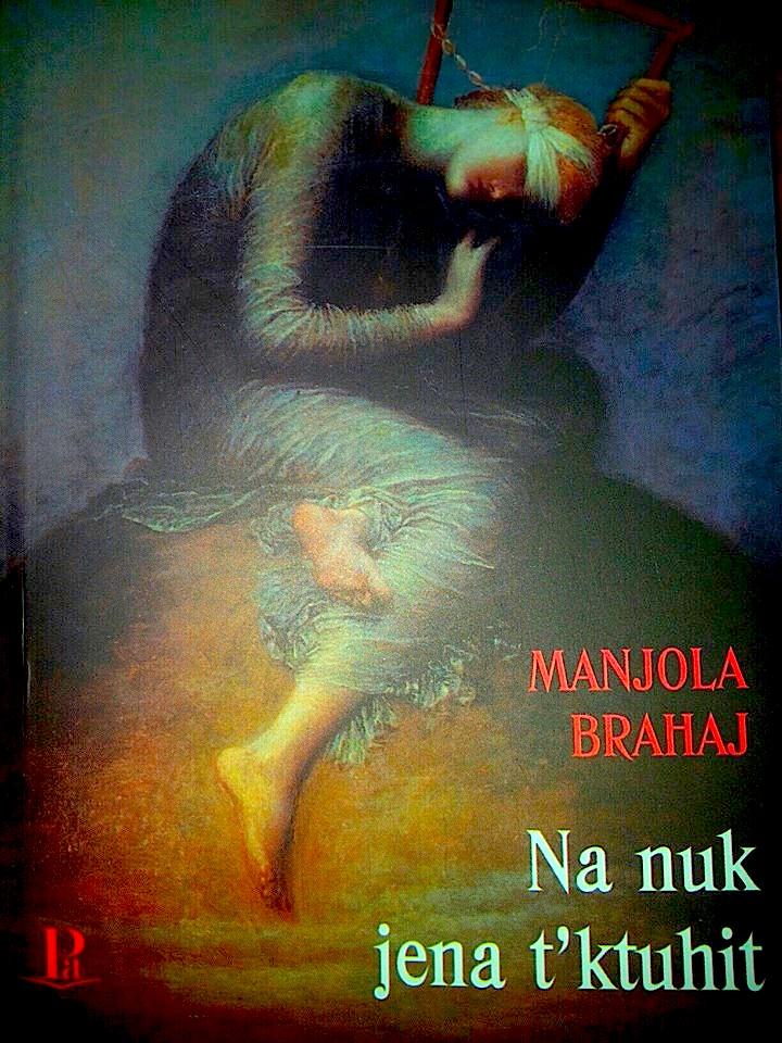"""Manjola Brahaj - Libri """"Na nuk jena t'ktuhit!"""""""