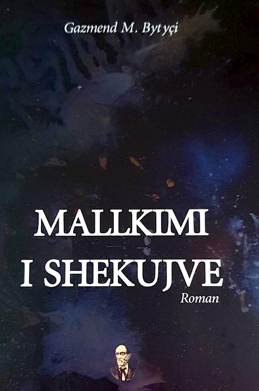 """""""Mallkimi i Shekujve"""" - roman Gazmend Bytyçi"""