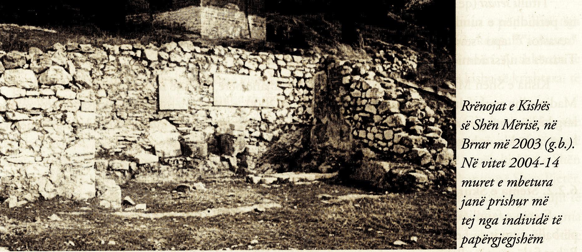 Rrënojat e kishës së Shën Mërisë në Brar 2003 (g.b)