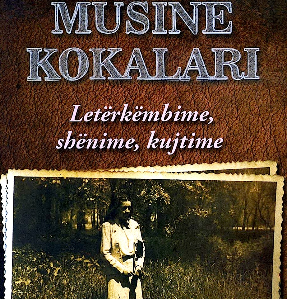 """Musine Kokalari - """"Letërkëmbime, shënime, kujtime"""""""