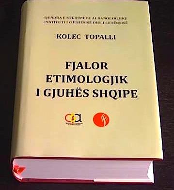 Kolec Topalli - Fjalori Etimologjik i Gjuhës Shqipe