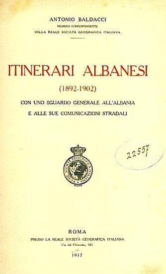 Antonio Baldacci - Itinerari albanesi (1892-1902)