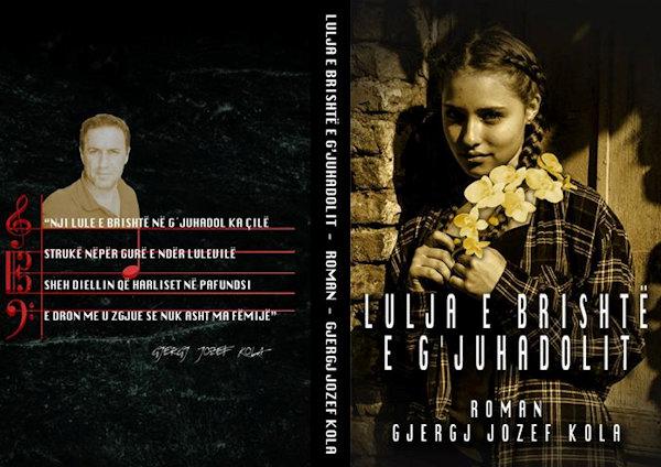 Gjergj Jozef Kola - Lulja e Brishte e G'juhadolit - Roman