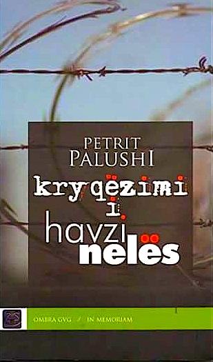 Petrit Palushi - Kryqëzimi i Havzi Nelës