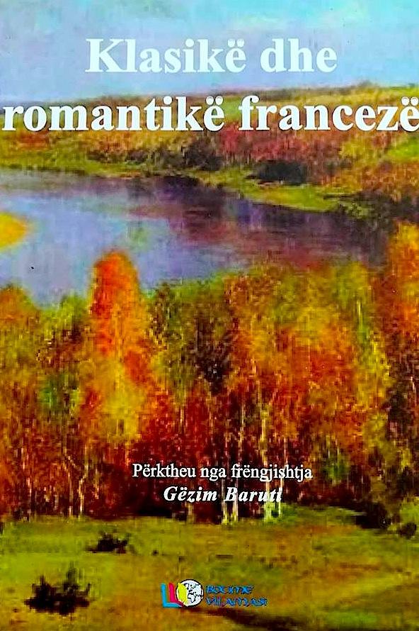 Klasikë dhe Romantikë Francezë - Përktheu Gëzim Baruti