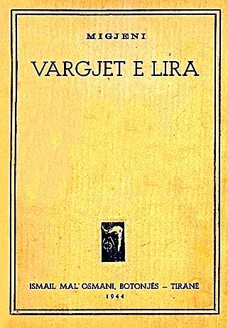 """Migjeni - """"Vargjet e Lira"""" 1944 - Ismail Mal'Osmani"""