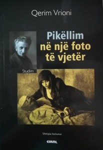 """Qerim Vrioni - """"Pikëllim në një foto të vjetër"""""""