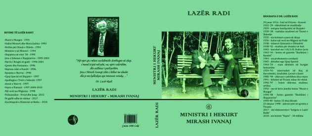 "Lazër Radi - ""Ministri i Hekurt - Mirash Ivanaj"""