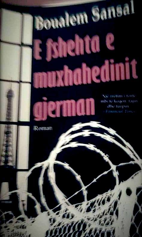 """Boualem Sansal - """"E fshehta e muxhahedinit gjerman"""""""
