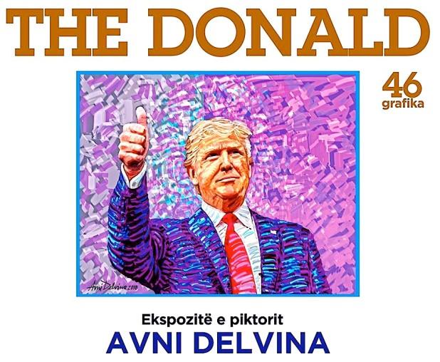 """Avni Delvina - Ekspozita """"The Donald"""""""