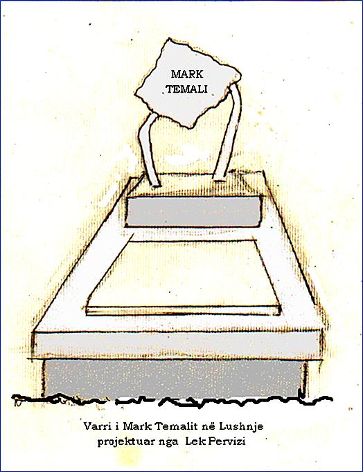 Varri i Mark Temalit - Projektue nga Lek Pervizi