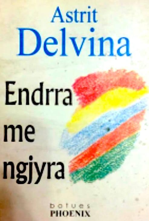 Astrit Delvina - Endrra me ngjyra - Phoenix