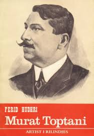 Murat Toptani - Ferid Hudhri