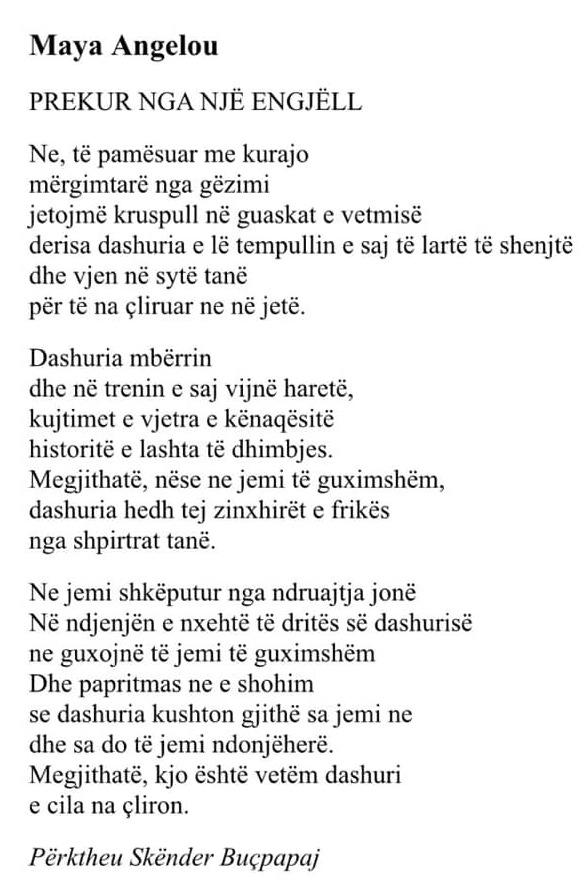 Poezi e Maya Angelou - përkthyer nga Skënder Buçpapaj
