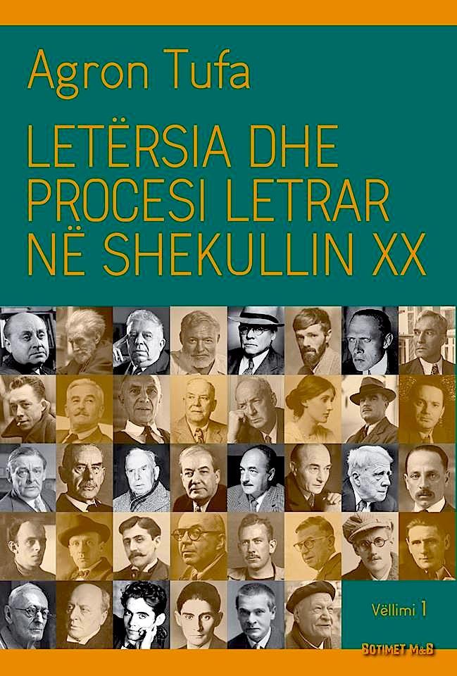 Ndër veprat e fundit të Agron Tufës -Letërsia dhe procesi letrar në shek. XX