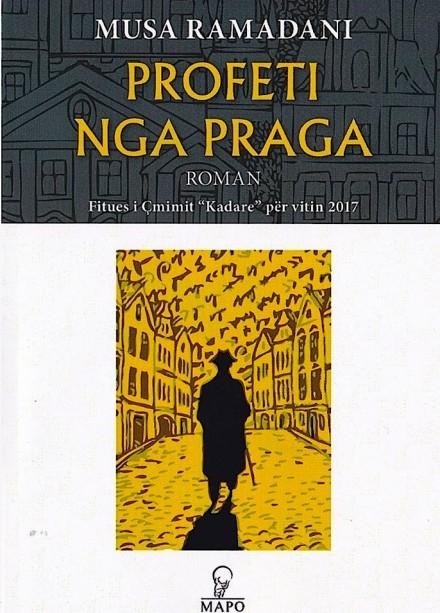 Musa Ramadani - Profeti nga Praga - Roman