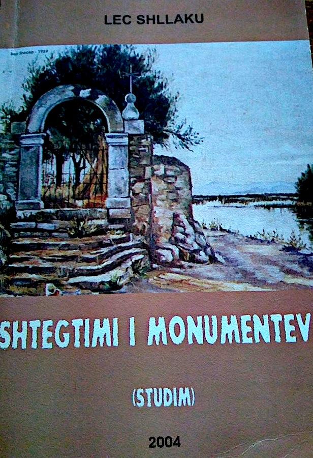 Lec Shllaku - Shtegtimi i Monumenteve