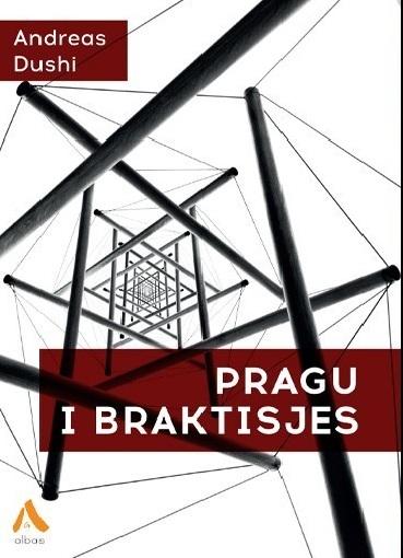 Andreas Dushi - Pragu i Braktisjes