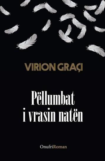 Virion Graçi - Pëllumbat i vrasin natën - Roman