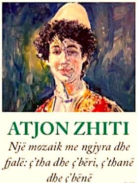 Atjon Zhiti (1995 -2014)