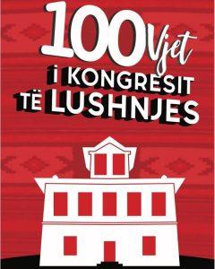 100 Vjetori i Kongresit te Lushnjes