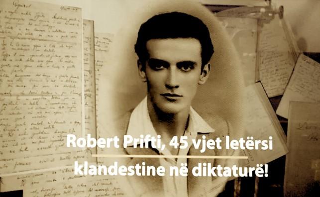 Robert Prifti - 45 vjet Letërsi klandestine nën diktaturë