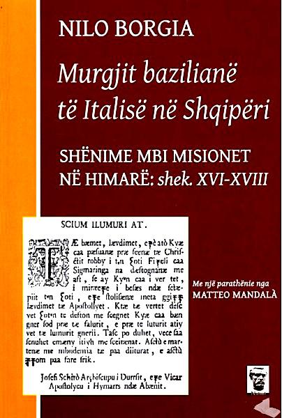 Nilo Borgia - Murgjit Bazilianë të Italisë në Shqipëri