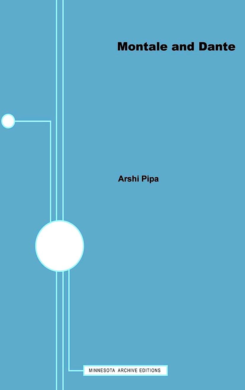 Arshi Pipa - Montale e Dante