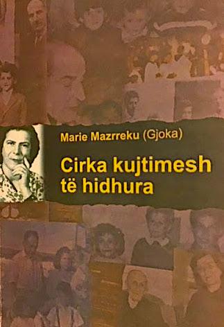 Marije Mazrreku - Gjoka - Cirka Kujtimesh te Hidhura