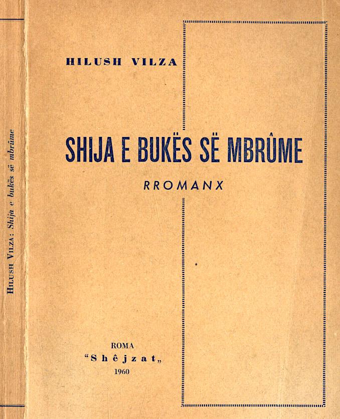 """Hilush Vilza - """"Shija e bukës së mbrume"""", Romë 1960."""