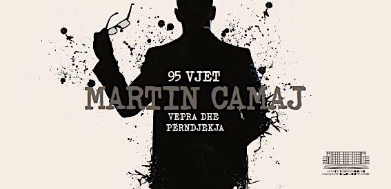 95 vjet Martin Camaj - vepra dhe përndjekja - Pallati i Brigadave - 28 gusht 2020
