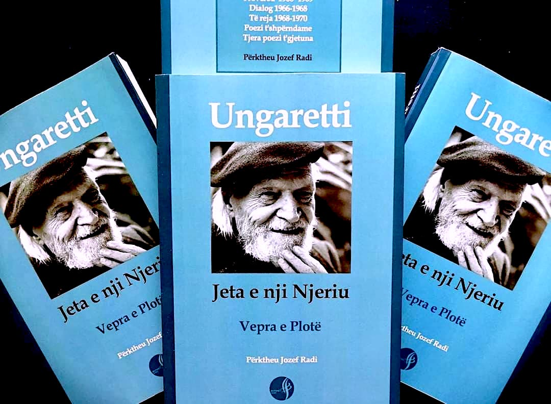 Giuseppe Ungaretti - Jeta e nji Njeriu
