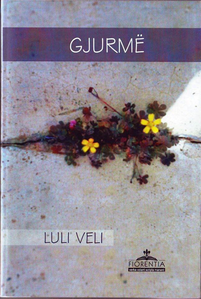 """Libri """"Gjurmë"""" - Luli Velit"""